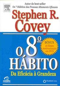 Capa do livro O 8º Hábito de Stephen R. Covey